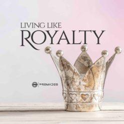 Living-like-royalty